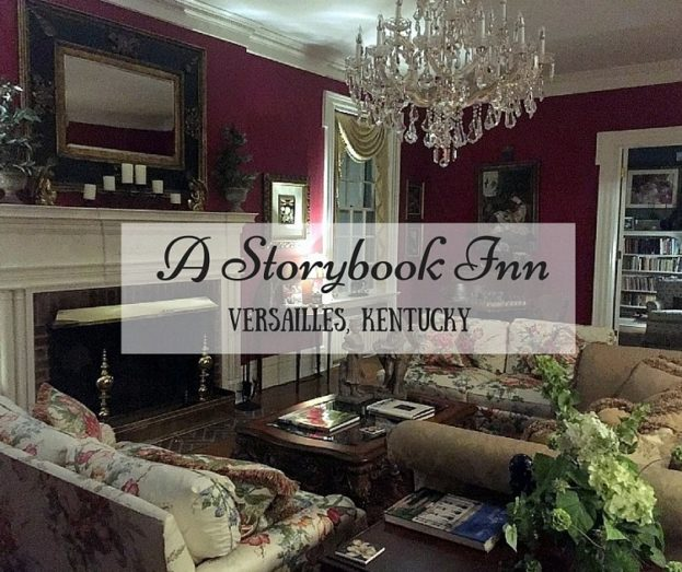 A Storybook Inn | Versailles, Kentucky