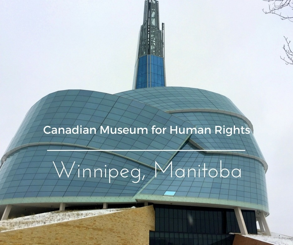 Canadian Museum for Human Rights | Winnipeg, Manitoba