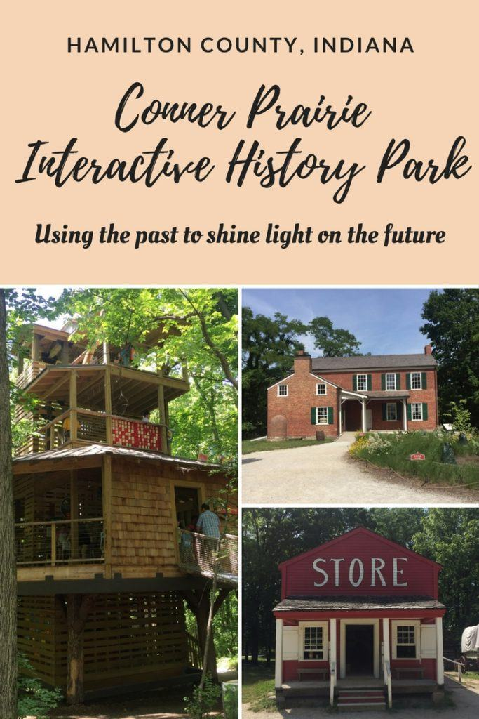 Conner Prairie Interactive History Park: Using the past to shine light on the future