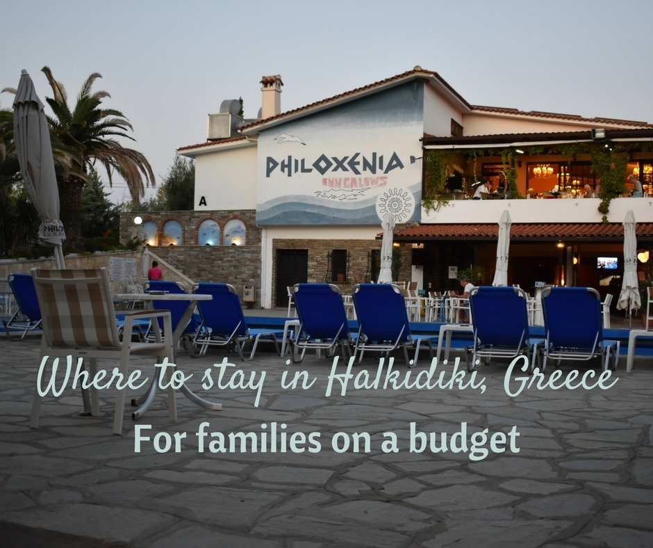 Where to stay in Halkidiki, Greece: Affordable family accommodations at Philoxenia Bungalows