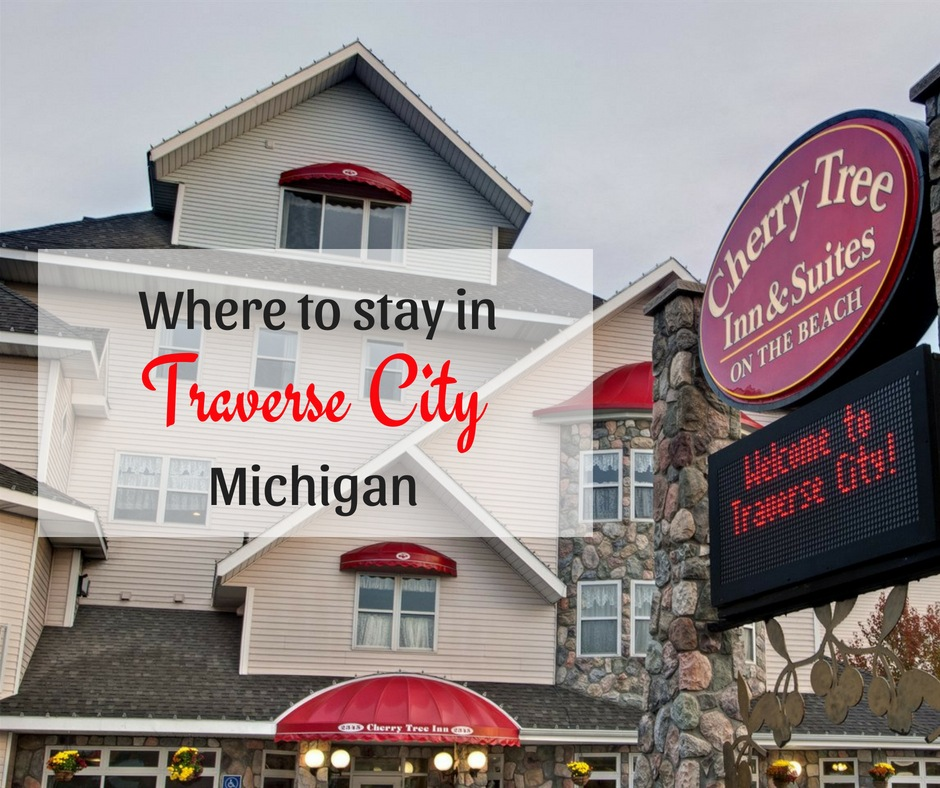 Where to stay in Traverse City, Michigan