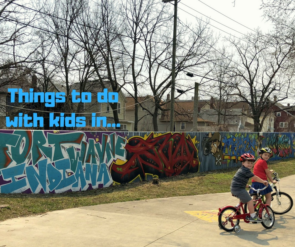 Things to do in Fort Wayne, Indiana, with kids