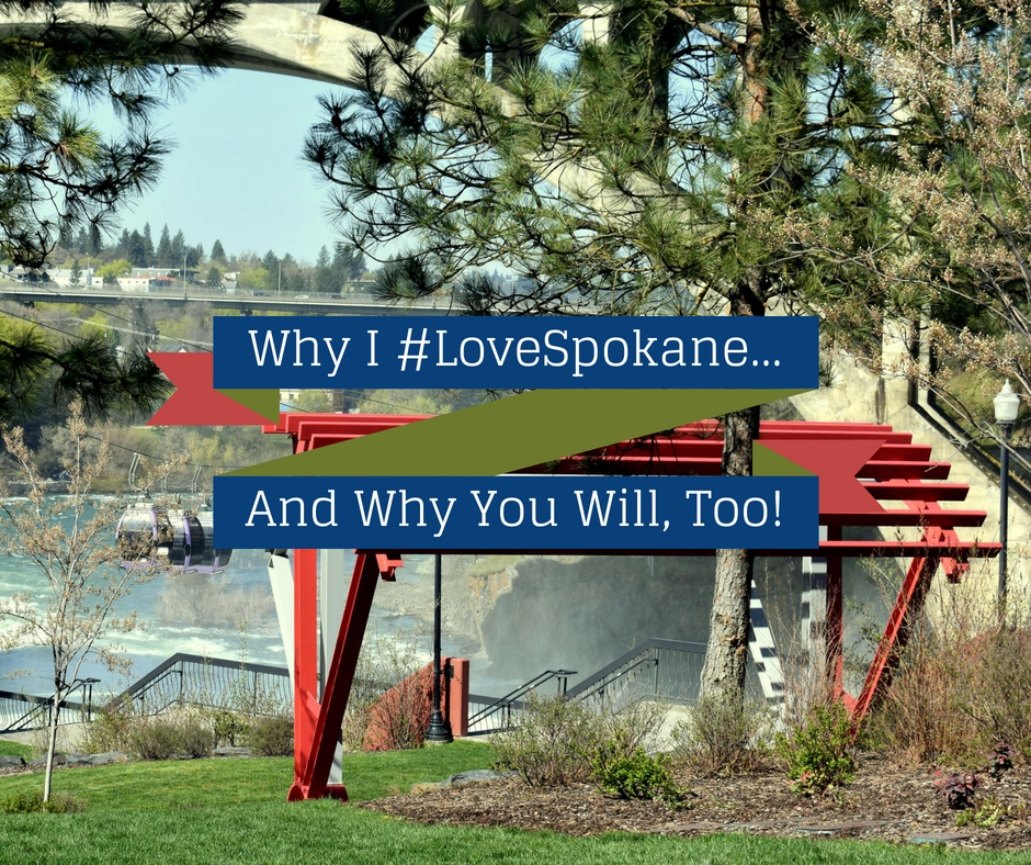 Why I #LoveSpokane