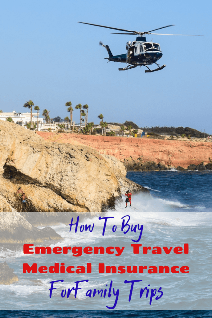 How to buy emergency travel medical insurance for a family trip